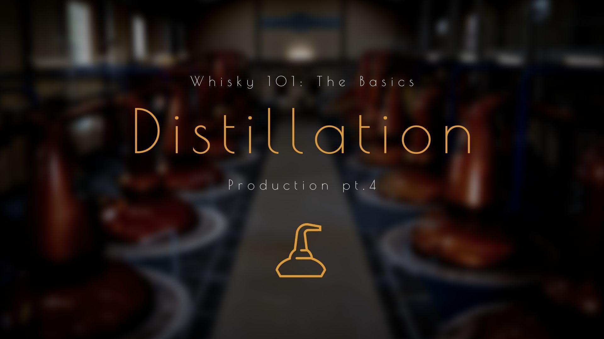 Η παραγωγή του ουίσκι – Μέρος 4ο: Απόσταξη