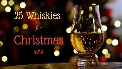 25 ουίσκι για τα Χριστούγεννα του 2019